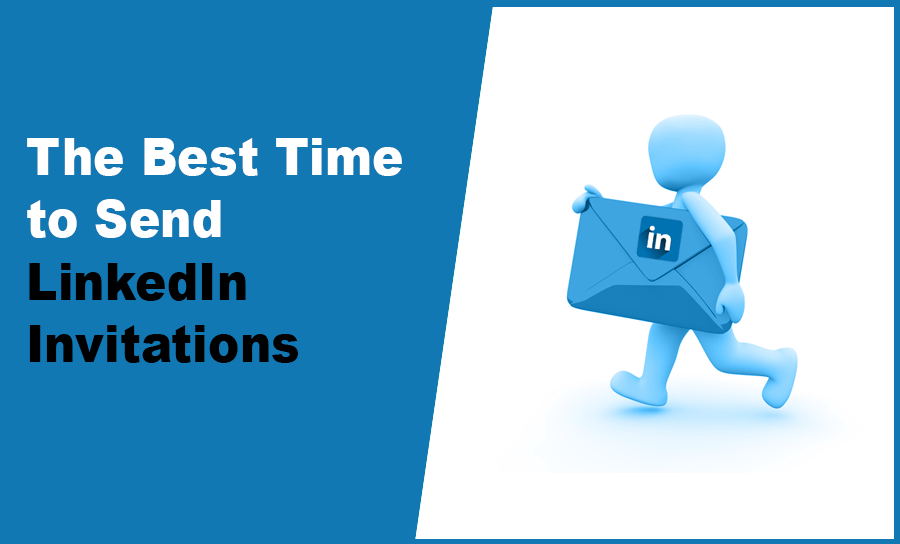 The Best Time to Send LinkedIn Invitations