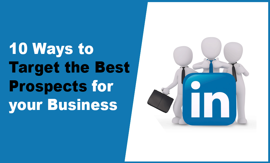 10 Ways to Target the Best Prospects for your Business